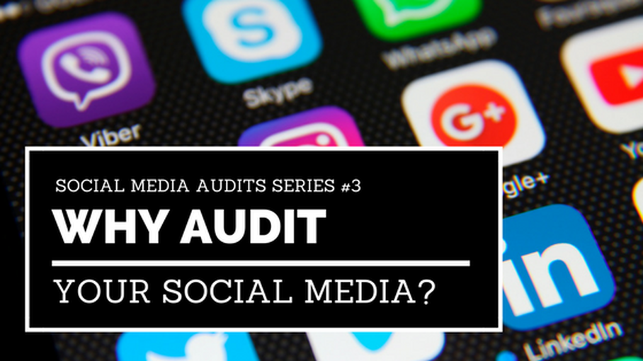 Why Audit Your Social Media Program?