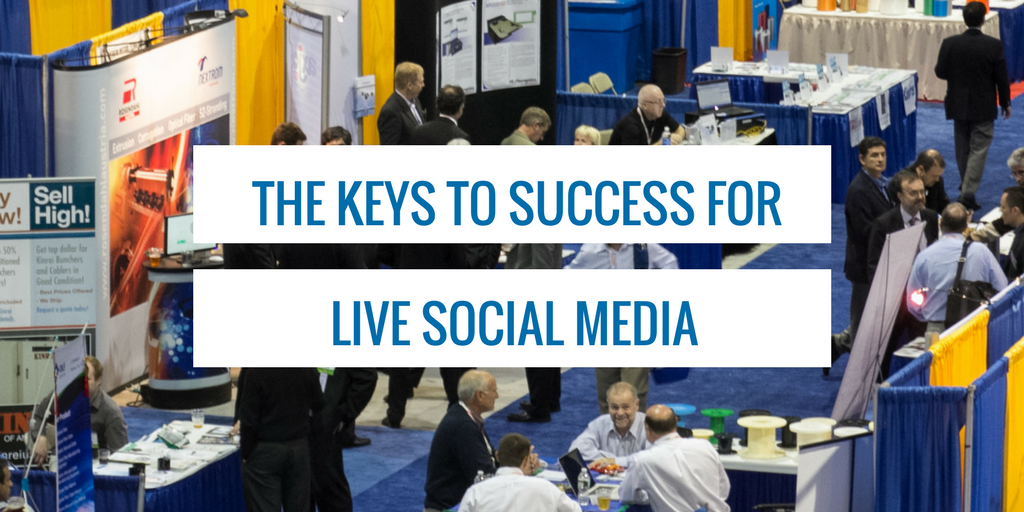 The keys to success for live social media at events